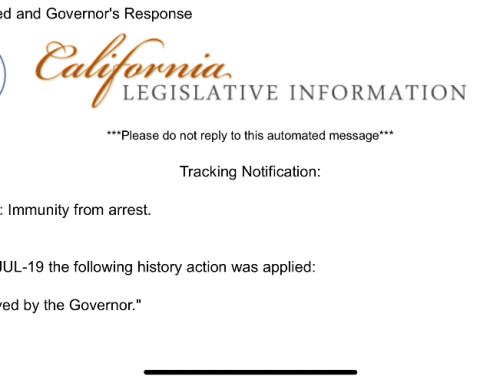 Governor Newsom Signs SB233 – Immunity From Arrest